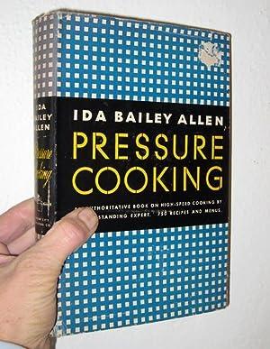 Pressure Cooking: Allen, Ida Bailey