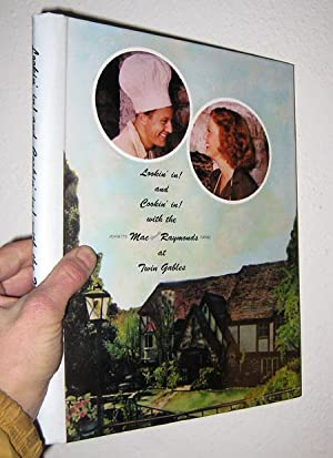 Lookin' in! and cookin' in! with the Jeanette MacDonald Raymonds (Gene) at Twin Gables: ...