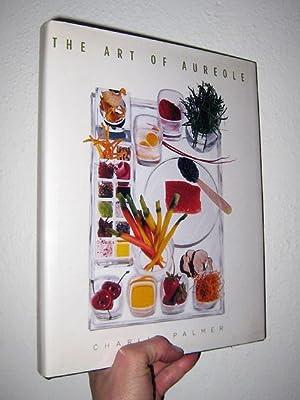 The Art of Aureole: Palmer, Charlie; Choate, Judith