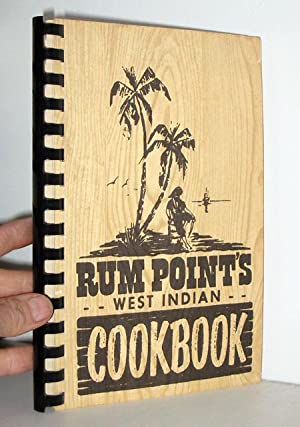 West Indian Cookbook: Point's, Rum