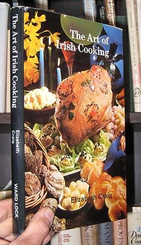 Art of Irish Cooking: Craig, Elizabeth