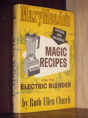 Mary Meade's Magic Recipes for the Electric: Church, Ruth Ellen
