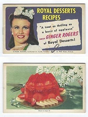 Royal Desserts Recipes (Ginger Rogers): Desserts, Royal
