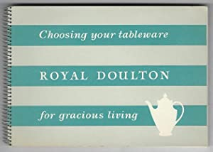 Choosing your tableware Royal Doulton for gracious: Doulton, Royal