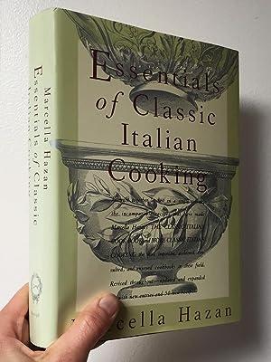 Essentials of Classic Italian Cooking: Hazan, Marcella