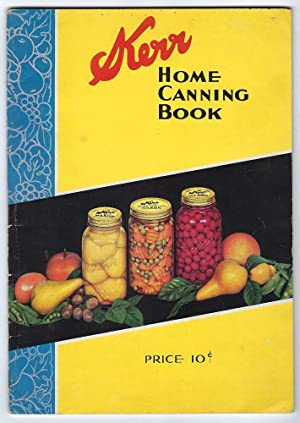 Home Canning Book: Corp, Kerr Glass