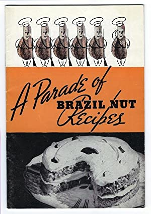 A Parade of Brazil Nut Recipes: Brazil Nut Association
