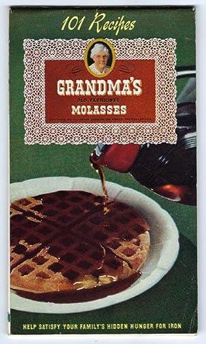 Grandma's Old Fashioned Molasses : 101 Recipes: Company, American Molasses