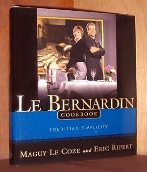 Le Bernardin Cookbook: Four-Star Simplicity: Ripert, Eric; Coze,