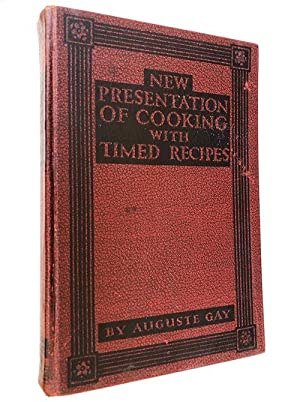 New Presentation Of Cooking With Timed Recipes: Gay, Auguste with