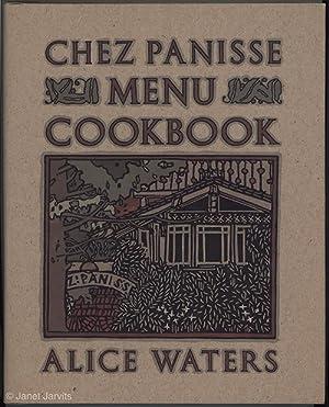Chez Panisse Menu Cookbook [The Chez Panisse: Waters, Alice. Linda