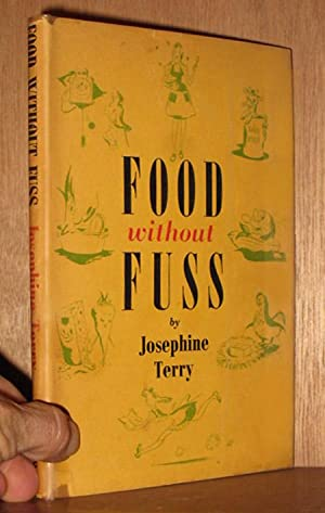 Food without Fuss: Terry, Josephine