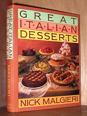 Great Italian Desserts: Malgieri, Nicholas