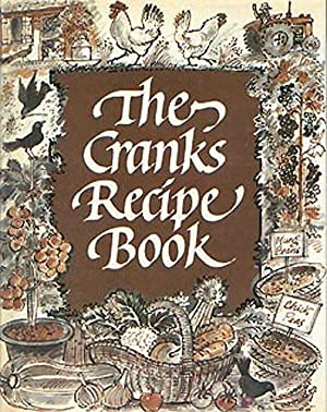 The Cranks Recipe Book: Canter, David, Canter, Kay, Swann, Daphne Illustrated by John Lawrence