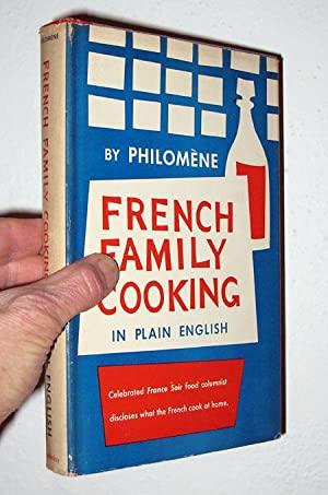 French Family Cooking In Plain English by: Steen, Philomene. Sheila