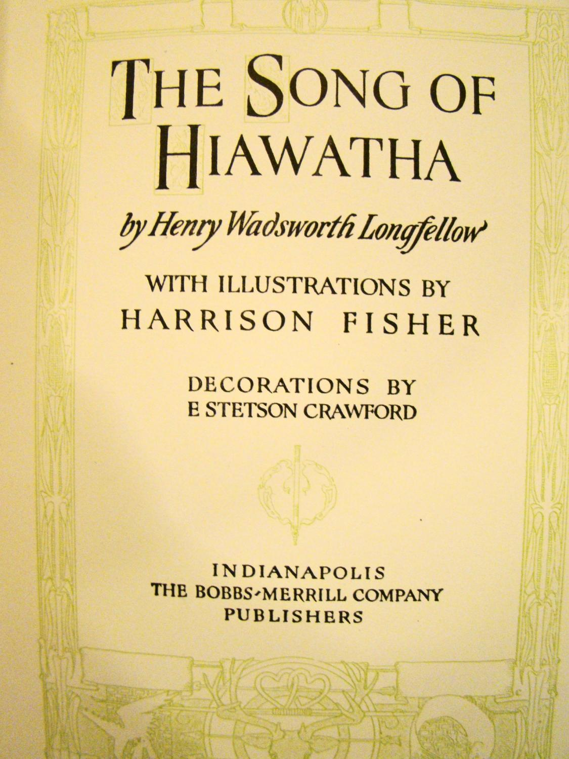 the song of hiawatha by longfellow henry wadsworth illustrated  the song of hiawatha longfellow henry wadsworth illustrated by harrison fisher