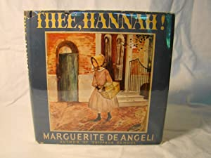 Thee Hannah. First edition inscribed & signed by the author.