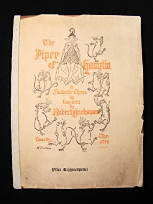 The Piper of Hamelin. A Fantastic Opera in Two Acts.