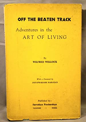 Off the Beaten track: Adventures in the Art of Living. First edition signed by the author.