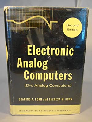 Electronic Analog Computers (D-c Analog Computers).