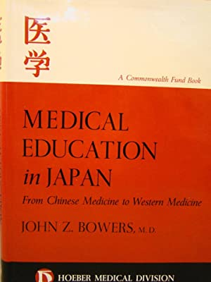 Medical Education in Japan, from Chinese Medicine to Western Medicine. First edition signed & ins...