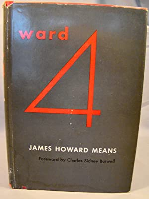WARD 4. Dr. Stanley Bradley?s copy inscribed to him & signed by the author.