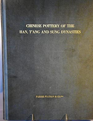 Chinese Pottery Of The Han, Tang And Sung Dynasties.