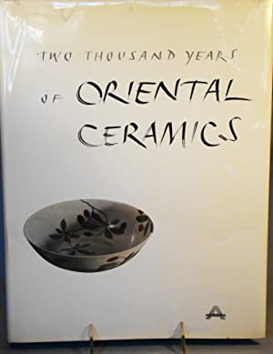 Two Thousand Years of Oriental Ceramics.