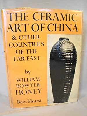 The Ceramic Art of China & Other Countries of the Far East.