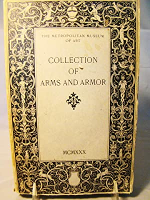 Handbook of Arms and Armor, European and Oriental. With a Chapter on the Bashford Dean Memorial G...