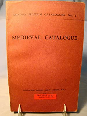 Medieval Catalogue. The London Museum Catalogues: No. 7.