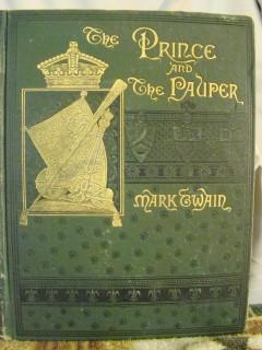 The Prince and The Pauper, A Tale for Young People of All Ages. Rare first edition, first issue i...