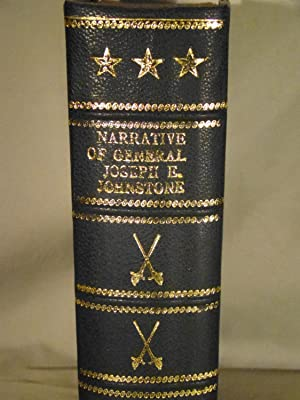 Narrative of Military Operations, Directed, During the Late War Between the States, By Joseph E. ...