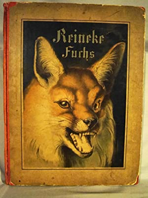 Renard the Fox in German blackletter with 12 chromolithograph pages. Reineke Fuchs. Ein heiteres ...