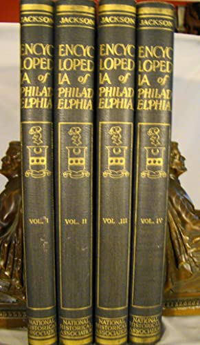 Encyclopedia of Philadelphia. One of 400 sets complete in 4 volumes.