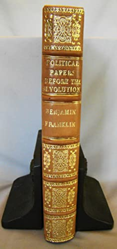Political Papers Before the Revolution. The Works: Franklin, Benjamin.
