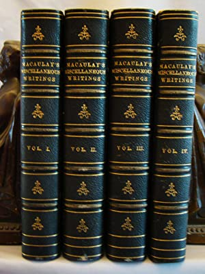 The Miscellaneous Writings Speeches and Poems of Lord Macaulay. Fine set complete in 4 volumes in...