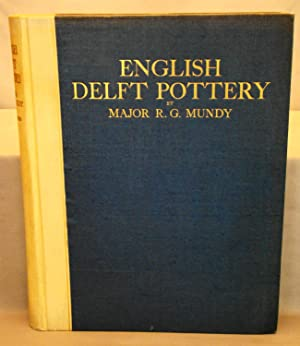 English Delft Pottery. First edition limited to 100 copies signed by the author.