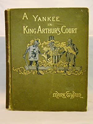 A Connecticut Yankee in King Arthur's Court. First edition, 1889.
