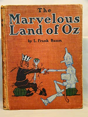 The Marvelous Land of Oz. First Edition 1904 of the second Oz book.