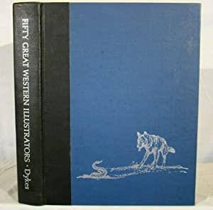 FIFTY GREAT WESTERN ILLUSTRATORS. A Bibliographic Checklist. Presentation copy signed & inscribed...