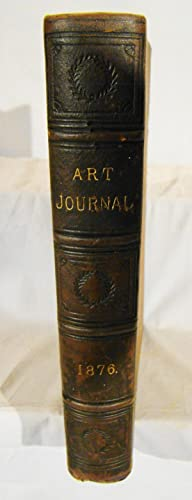 The Art Journal for 1876.