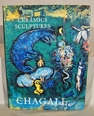 The Ceramics and Sculptures of Chagall.