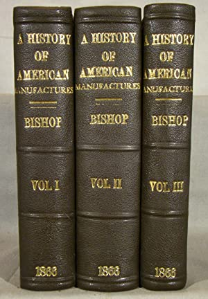 A History of American Manufactures from 1608: Bishop Leander.