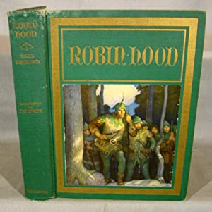 Robin Hood. With 8 Color Plates by N.C. Wyeth.
