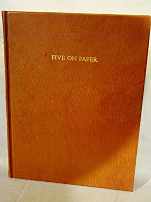Five on Paper: A Collection of Five Essays on Papermaking, Books and Relevant Matters. One of an ...