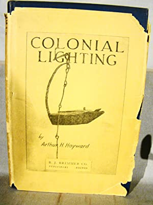 Colonial Lighting. Limited edition of only 206 copies signed by the author.