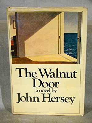 The Walnut Door. First edition in dust jacket Signed by Hersey.