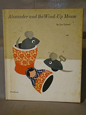 Alexander and the Wind-Up Mouse. First edition, first printing in first dust jacket.