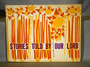 Stories Told by Our Lord. First edition lithographed in 27 colors.